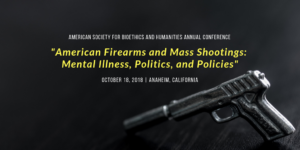 """American Firearms and Mass Shootings: Mental Illness, Politics, and Policies"""